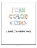 I Can Color Coins: Simple Coloring Pages