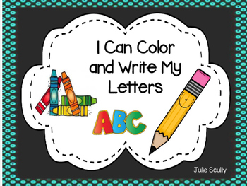 I Can Color and Write My Letters