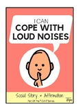 I Can Cope With Loud Noises - Social Story For Kids With Autism