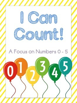 I Can Count: A Focus on Numbers 0-5