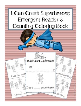 """""""I Can Count Superheroes"""" Emergent Reading & Counting Coloring Book"""