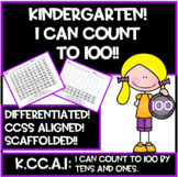Kindergarten! I Can Count to 100!! (Scaffolded, Differenti