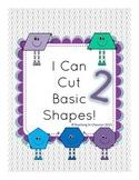 I Can Cut Basic Shapes 2