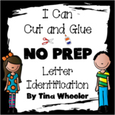 I Can Cut and Glue NO PREP Letter Identifcation