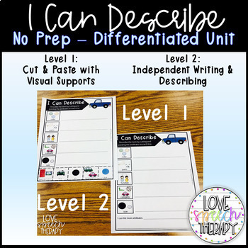 I Can Describe - NO PREP Differentiated Activities with 2 Levels