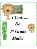 I Can Do First Grade Math to the Common Core Standards!