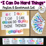 I Can Do Hard Things Posters, Bookmarks, and Growth Mindse