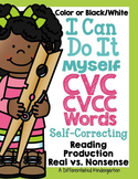 I Can Do It Myself CVC/CVCC and Real/Nonsense Word Activities:  Self-Correcting
