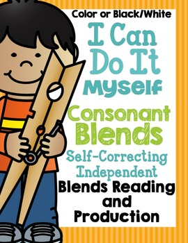 I Can Do It Myself Consonant Blends-Self-Correcting and Differentiated