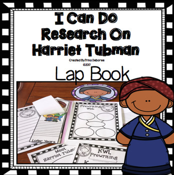 I Can Do Research On Harriet Tubman Lap Book (Black History Month)