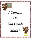I Can Do Second Grade Math to the Common Core Standards!