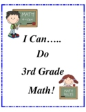 I Can Do Third Grade Math to the Common Core Standards!