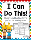 I Can Do This!  Student Goal Setting Forms