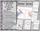 I Can Draw and Write to Represent Ideas: Winter Series
