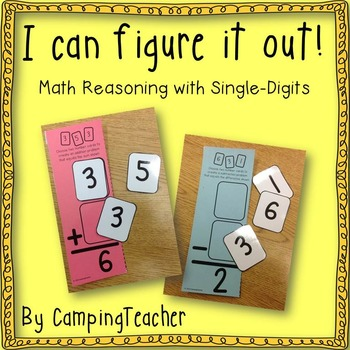 I Can Figure It Out! Math Reasoning with Single-Digit Numbers