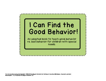 I Can Find the Good Behavior - Adapted Book for Children with Special Needs