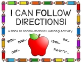 I Can Follow Directions! A Back to School-themed Listening