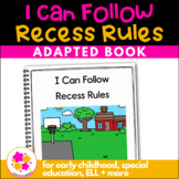 I Can Follow Recess Rules: A Social Story Adapted Book for Students with Autism