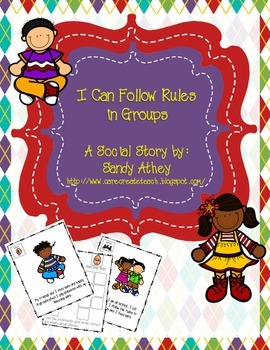 I Can Follow Rules in Groups: A Social Story