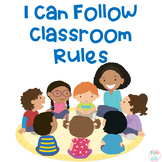 I Can Follow the Classroom Rules