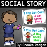 I Can Get Calm: Social Stories