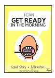 I Can Get Ready In The Morning - Social Story For Kids Wit