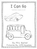 I Can Go {An Emergent Reader}