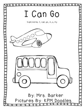 I Can Go {An Emergent Reader}