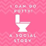I Can Go Potty Social Story