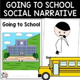 Social Story - I Can Go To School