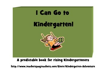 I Can Go to Kindergarten! Predictable Book