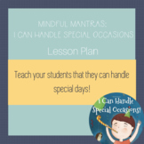 I Can Handle Special Occasions - Lesson Plan and Parent Resource