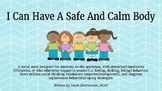 I Can Have A Safe and Calm Body