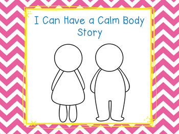 I Can Have a Calm Body Social Story