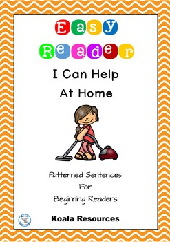 I Can Help At Home Easy Reader Patterned Sentences For Beginning Readers