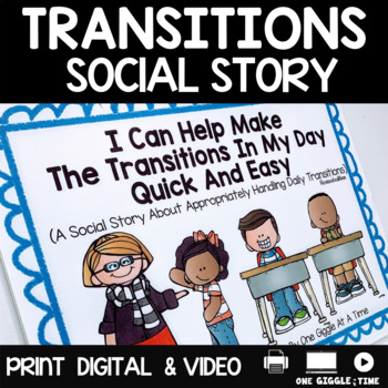 I Can Help Make The Transitions In My Day Quick And Easy (A Social Story)