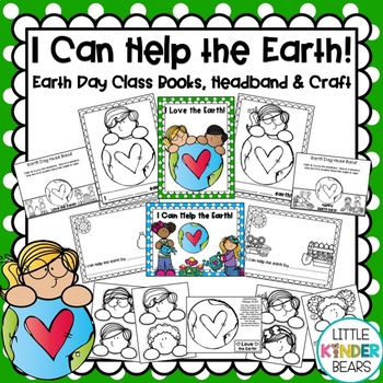 I Can Help the Earth! Class Book, Headband & Craft