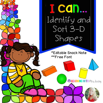 I Can Identify and Sort 3-D Shapes {with editable snack note}