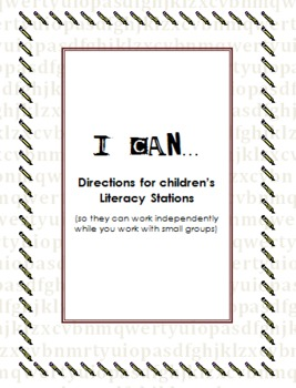 """I Can..."" Instructions for 7 Literacy Centers"