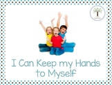 I Can Keep My Hands To Myself- A Social Script for Problem Solving