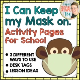 I Can Keep my Mask on Back to School Activity Pages