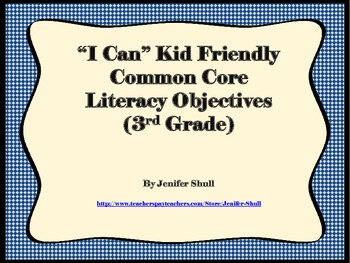 I Can Kid Friendly Common Core Literacy Objectives 3rd Grade