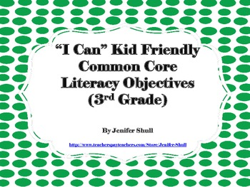 I Can Kid Friendly Common Core Literacy Objectives 3rd Grade Green Polka Dotted