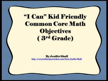 I Can Kid Friendly Common Core Math and Literacy Grade 3 Bundle