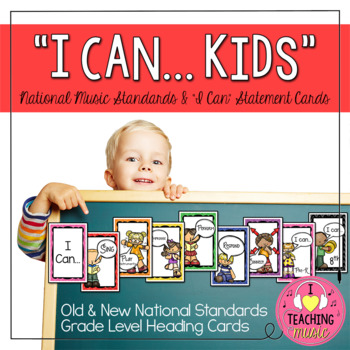 """I Can..."" Kids - National Standards & ""I Can"" Statement Cards"