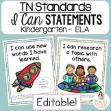 TN Standards I Can Kindergarten ELA Statements - Tennessee
