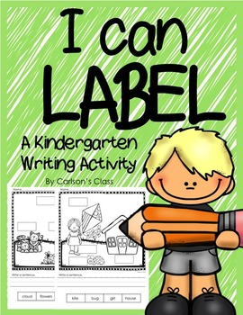 I Can Label -- A Kindergarten Writing Activity