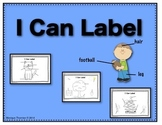 I Can Label (Beginning Writing Skills)