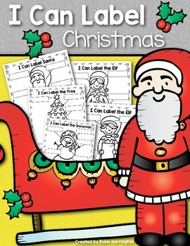 {I Can Label} Christmas Bundle Writing Workshop Kindergarten & First Grade