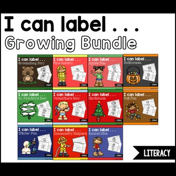 I Can Label. . . GROWING BUNDLE